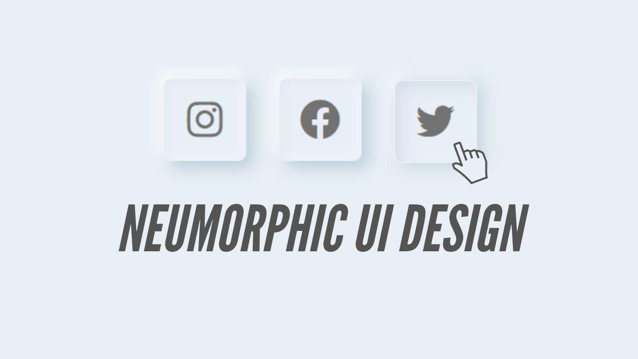 How To Create Neomorphism UI Design (Soft UI) Using CSS