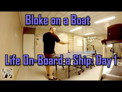 Bloke on a Boat : Episode 2 Life on board a ship plus striptease - Day 1 Vlog