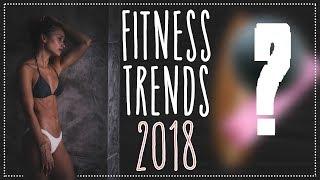 Fitness Trends 2018 - DAS musst DU haben!