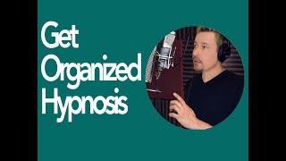 Get Organized Platinum Hypnosis by Dr. Steve G. Jones