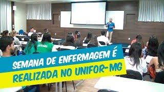 SEMANA DE ENFERMAGEM É REALIZADA NO UNIFOR-MG