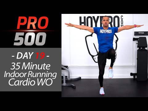 35 Minute Indoor Running Cardio HIIT Workout PRO 500 Day 19