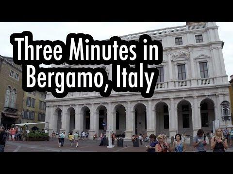 Three Minutes in Bergamo, Italy