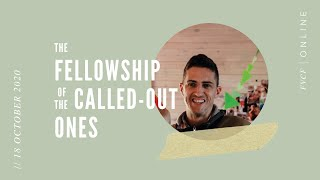 The Fellowship of the Called-out Ones (Dave Grewar) | Sunday Morning Service