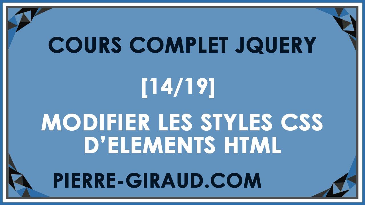 COURS COMPLET JQUERY [14/19] - Modifier les styles CSS des éléments HTML en jQuery