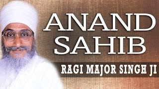 Ragi Major Singh Ji - Anand Sahib