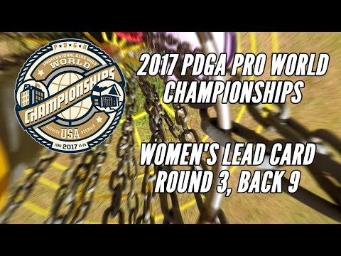 2017 PDGA Pro Worlds: Round 3 Lead Card, Back 9 Pierce, Jenkins, Fajkus, Hokom