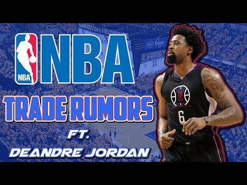 DEANDRE JORDAN GET TRADED FOR PAUL GEORGE OR CARMELO ANTHONY, NBA TRADE RUMORS, LA CLIPPERS NEWS!!!!