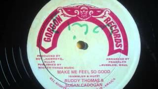 Ruddy Thomas & Susan Cadogan   Make Me Feel So Good