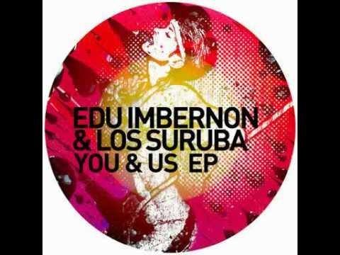Edu Imbernon & Los Suruba - Torete (Original Mix)