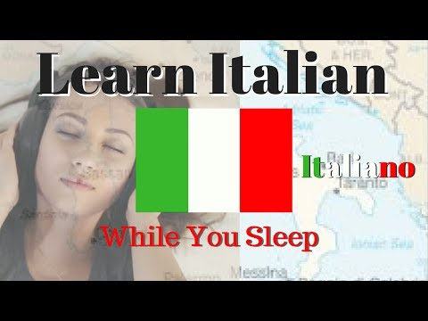Learn Italian While You Sleep // 125 Basic Italian Phrases \