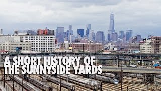 A Short History of the Sunnyside Yards