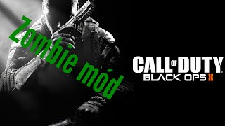 APOKALYPSA!!!!Call of Duty Black ops 2 (Zombie mód)