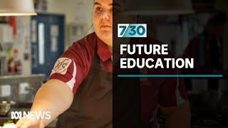 What will education in Australia look like in 2025? | 7.30
