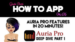 Auria Pro Features on iOS Part 1 - How To App on iOS! - EP 41
