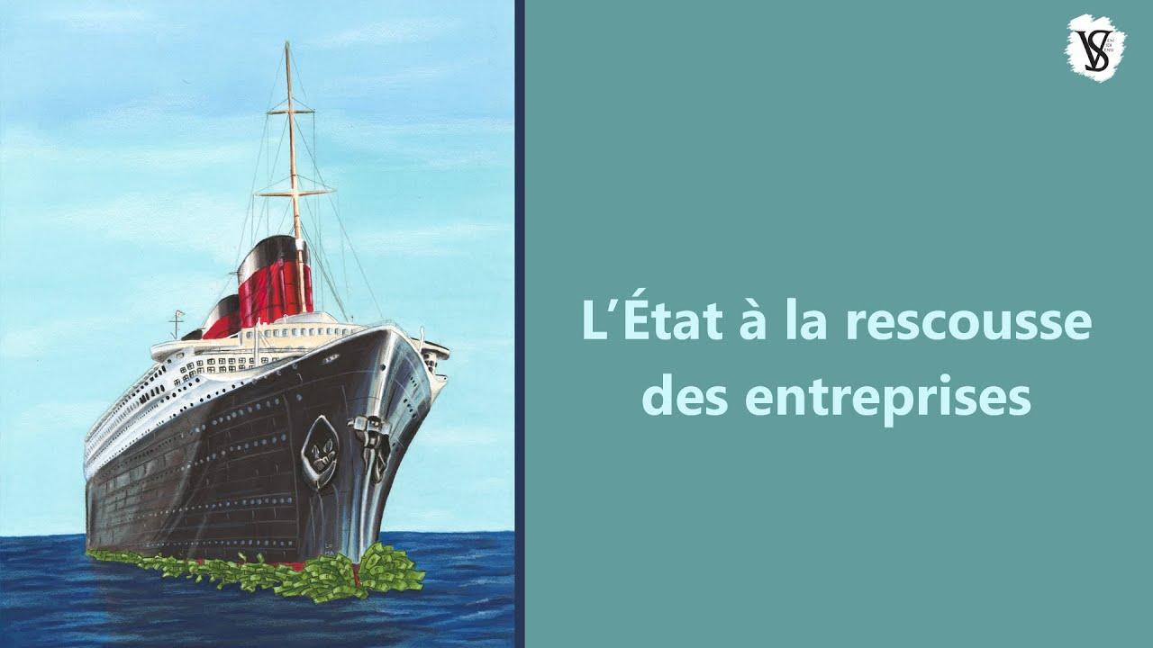 L'État à la rescousse des entreprises - Veni Vidi Sensi