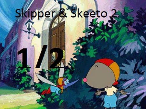 Skipper & Skeeto 2 LP [Část 1/2]