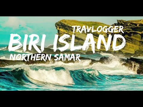 Biri Island, Northern Samar   Travel Blog   JaesunTV