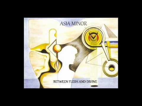 Asia Minor - Lost In A Dream Yell