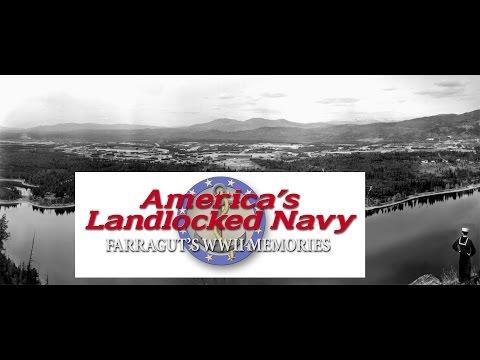 America's Landlocked Navy: Farragut's WWII Memories