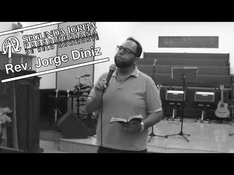 Segunda Igreja Presbiteriana de Belo Horizonte Pastor Jorge Diniz 20 09