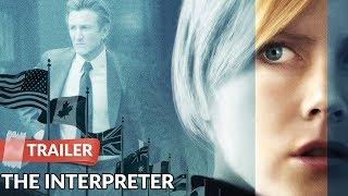 The Interpreter 2005 Trailer HD | Nicole Kidman | Sean Penn Thumb