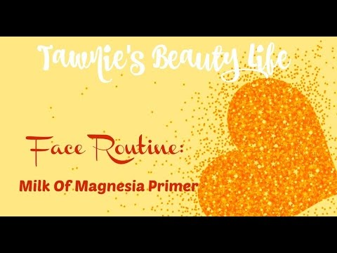 Face Rountine- Milk of Magnesia