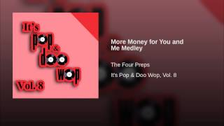 More Money for You and Me Medley