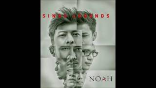 NOAH Andai Kau Datang Kembali Sings Legends mp3