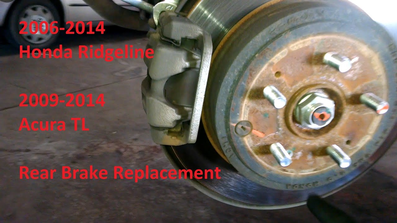 Rear brake pad replacement 2007 Honda Ridgeline Acura TL ...