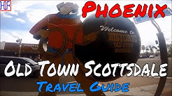 Phoenix, AZ | Old Town Scottsdale (TRAVEL GUIDE) | Episode# 15