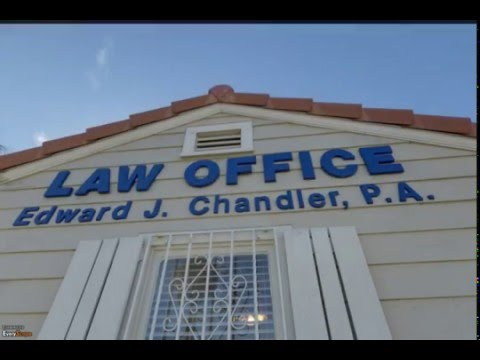 Law Office of Edward J. Chandler, P.A. | Pompano Beach, FL | Attorneys