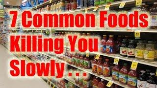 7 Common Foods Killing You Slowly | BeatTheBush