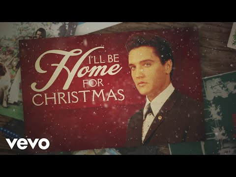 Elvis Presley - I'll Be Home for Christmas (Lyric video)