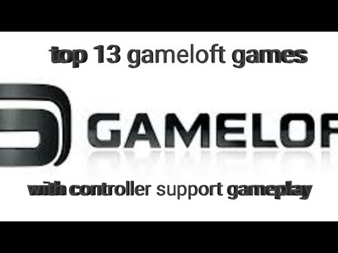 Top 13 Gameloft Games With Controller Support Gameplay