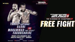 BRAVE 9 Tahar Hadbi Vs Mohammad Fakhreddine