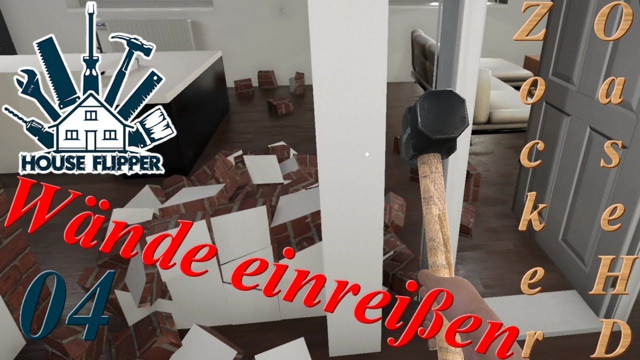 House Flipper Deutsch 04 Wande Einreissen House Flipper Gameplay Deutsch