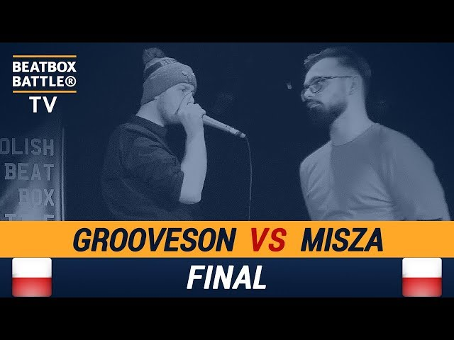 Grooveson vs Misza - Final - Polish Beatbox Battle