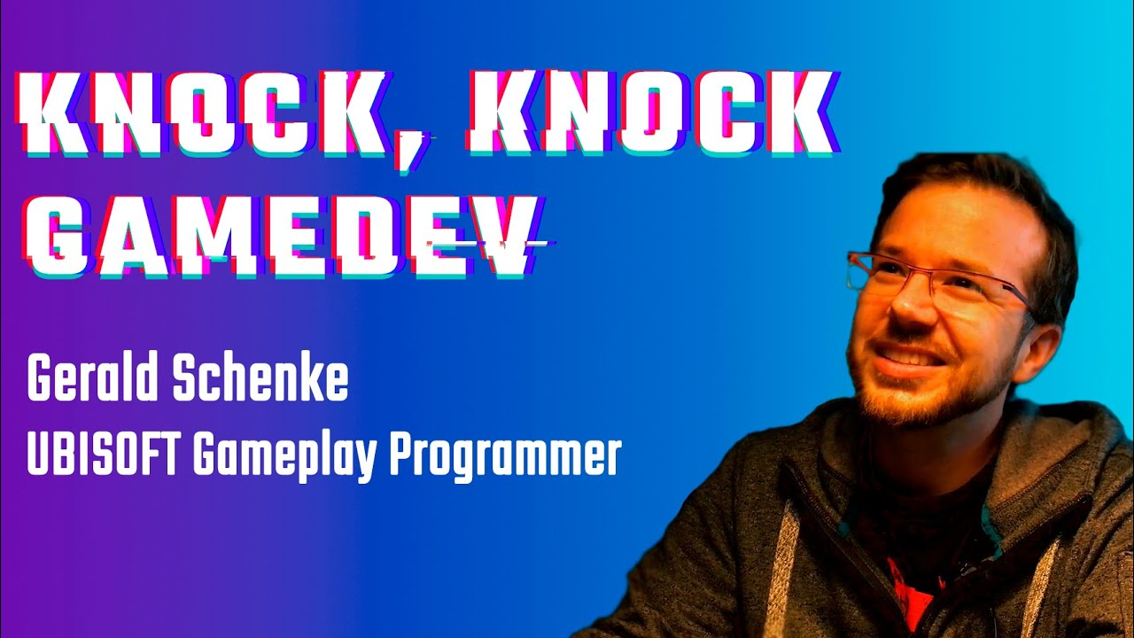 Gerald Schenke - from software to gameplay programmer | Knock, Knock Gamedev Ep.4