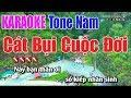Cát Bụi Cuộc Đời Karaoke || Tone Nam - Nhạc Sống Thnah Ngân thumbnail