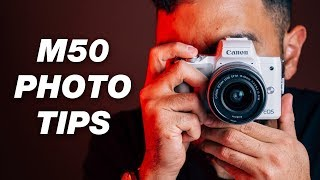 Canon M50 Photography Tut๐rial — 7 Tips and Tricks