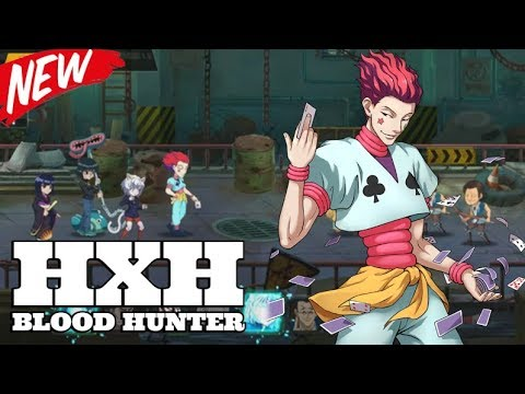ANIMASINYA KEREN | Blood Hunter 热血猎人 Hunter x Hunter | Android Gameplay