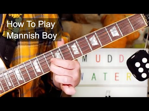 'Mannish Boy' Muddy Waters Guitar Lesson