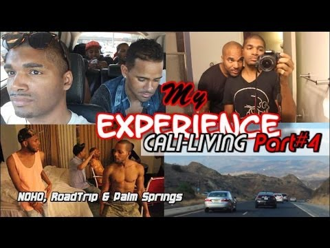 MyExperience: Cali-Living PART#4 [NOHO, RoadTrip & Palm Springs]