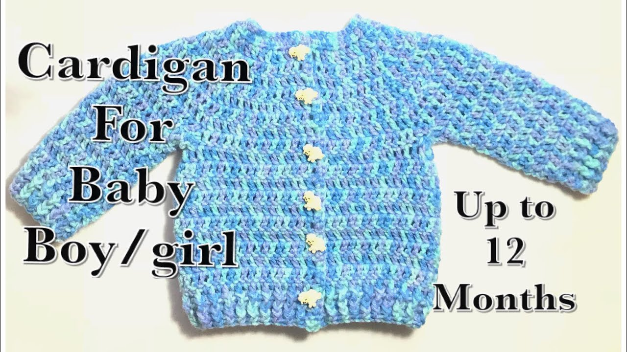 0cf72eb8e838 How to crochet a baby  children s cardigan   sweater  jacket up to ...