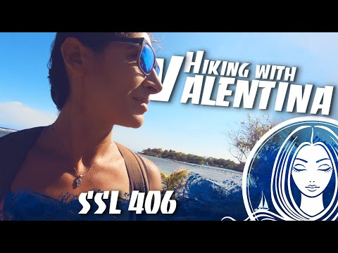 SSL 406 ~ Hiking Around Roatan With Valentina!!