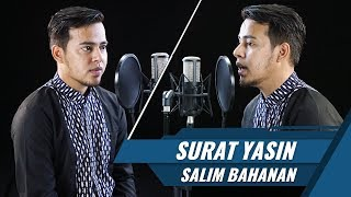 Download Lagu Best Voice Surat Yasin Salim Bahanan MP3