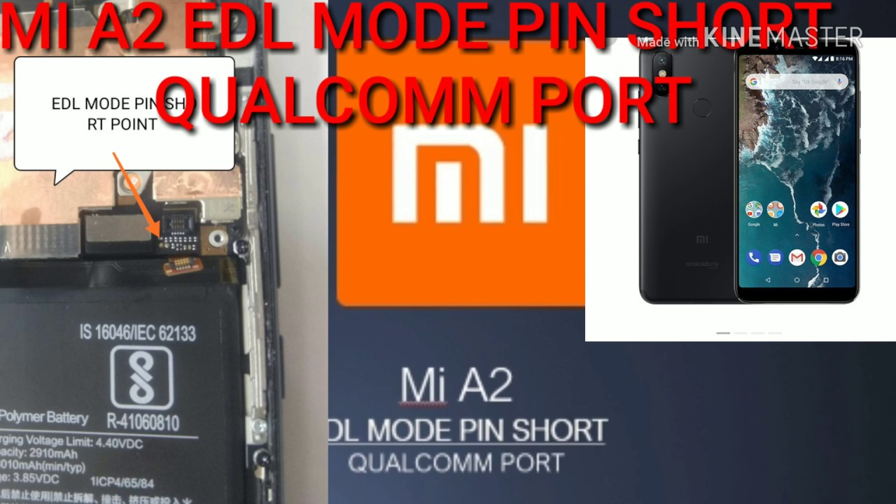 Xiaomi MI6X MIA2 EDL MODE QUALCOMM PORT PIN SHORT