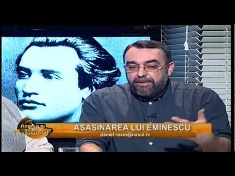 Asasinarea lui Eminescu - Adevăruri tulburătoare 15. 02. 2013