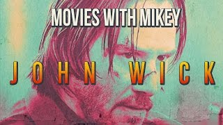 John Wick (2014) - Movies with Mikey